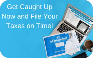 Get Caught Up Now and File Your Taxes on Time Shoeboxed